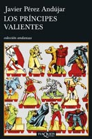 Los príncipes valientes, de Javier Pérez Andújar