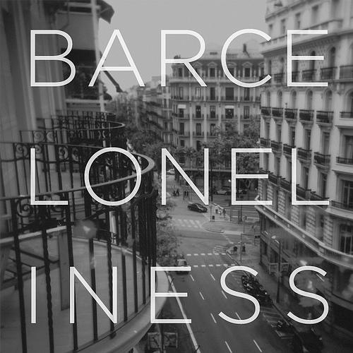 Barceloneliness: una sensación que todo el mundo nota menos los locales